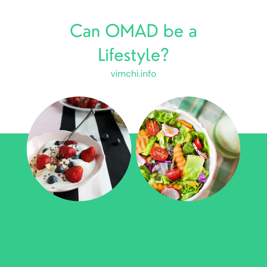 Can OMAD be a Lifestyle?