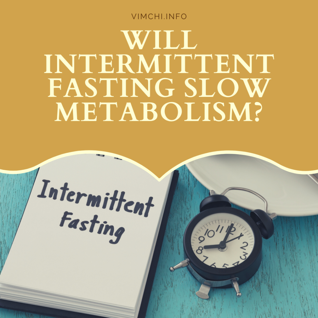 Ask Me Anything: Will Intermittent Fasting Slow Metabolism?