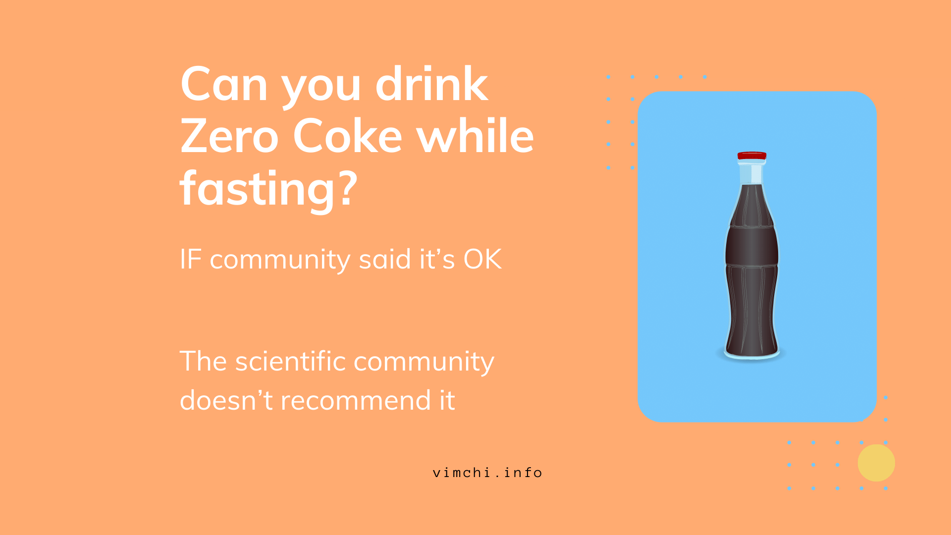 Can you drink Coke Zero while fasting