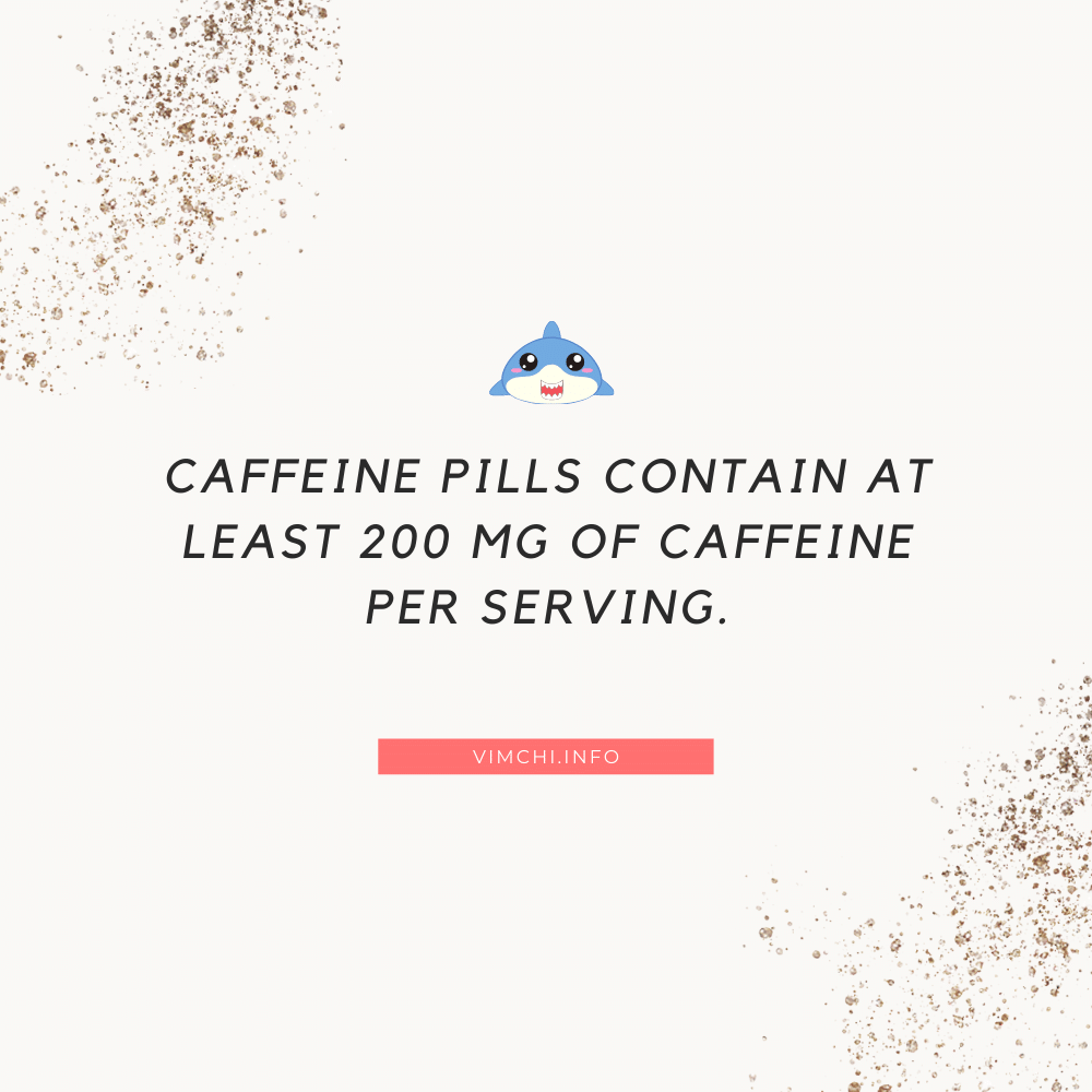 Are Caffeine Pills Good for Working Out - caffeine content