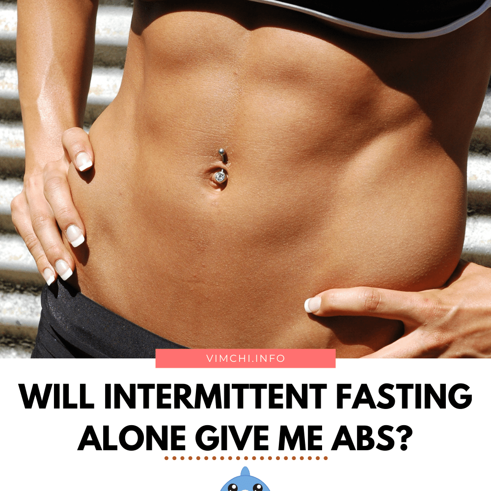 Will Intermittent Fasting Give Me Abs