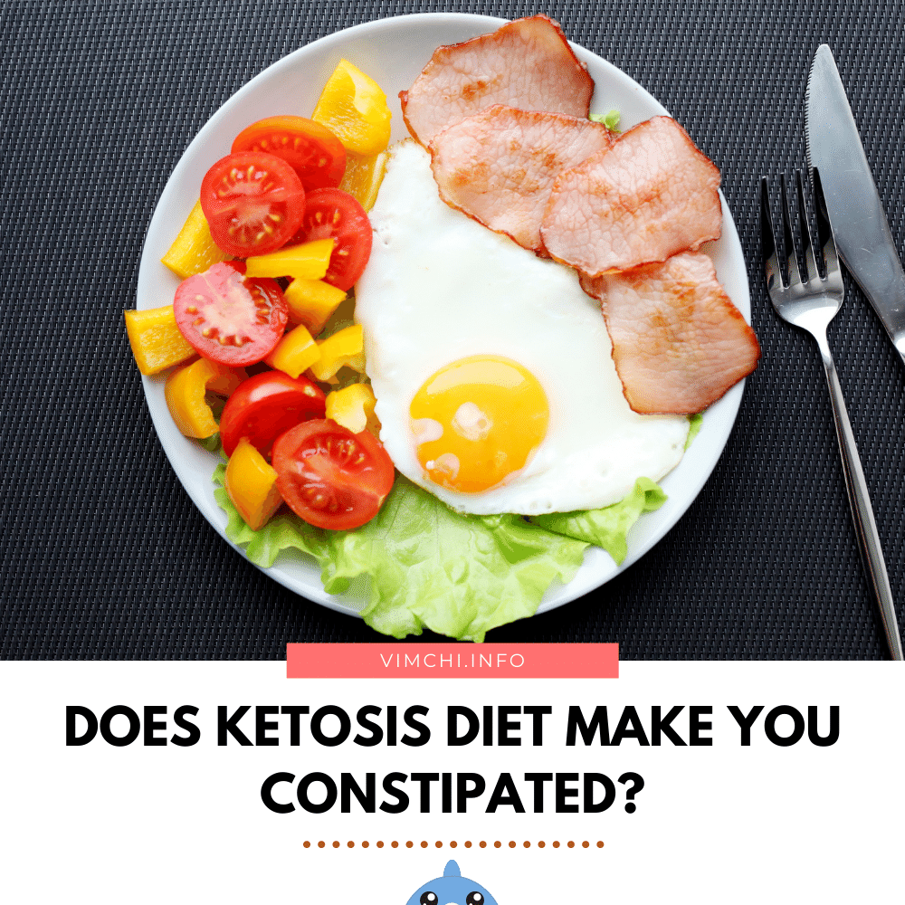 Does Ketosis Diet Make You Constipated