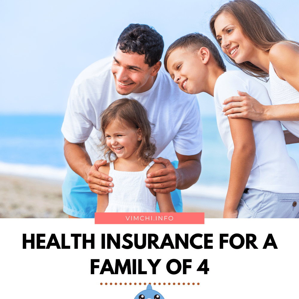How Much is Health Insurance for a Family of 4