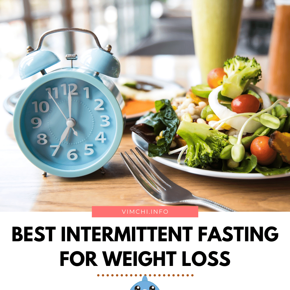 best intermittent fasting for weight loss