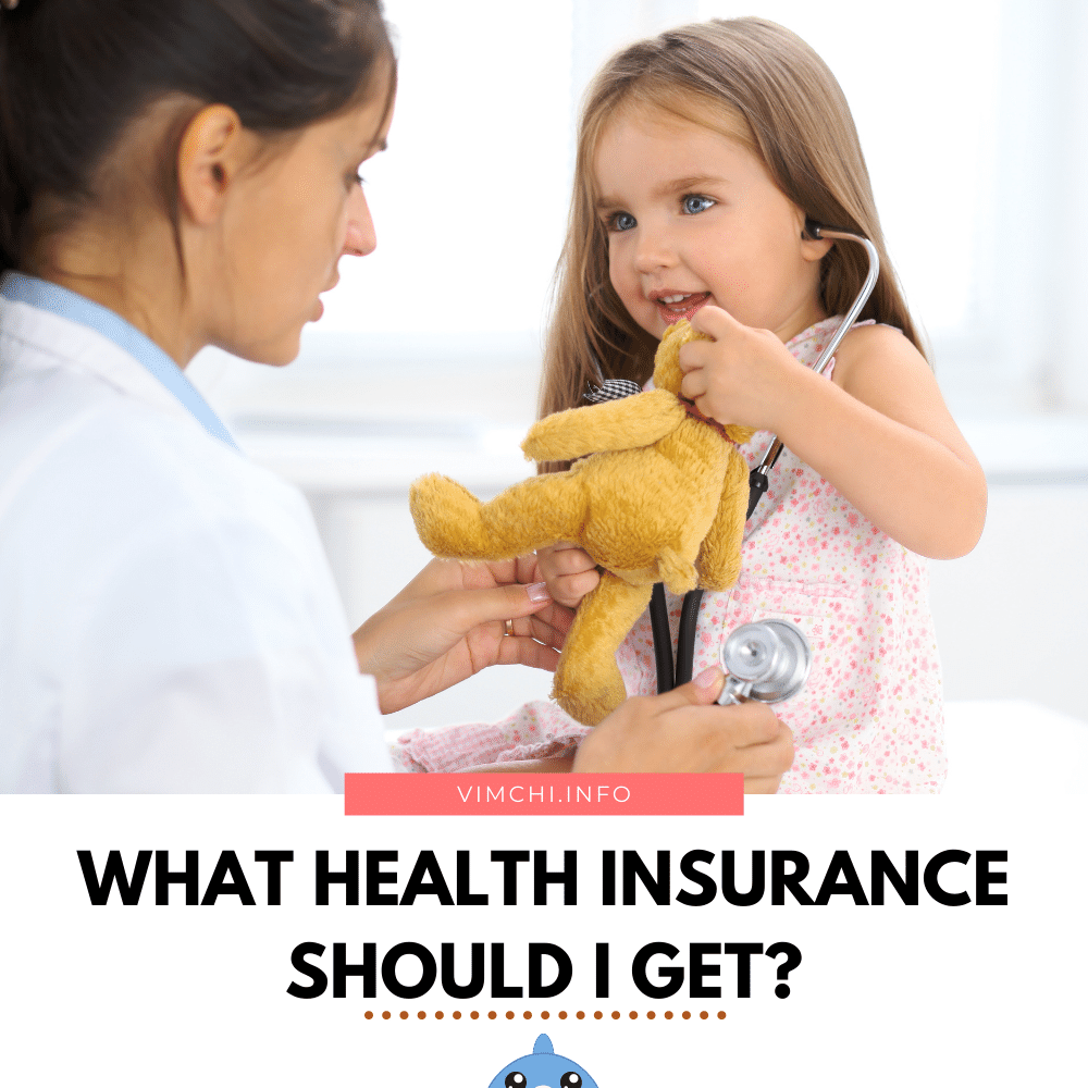 what health insurance should I get